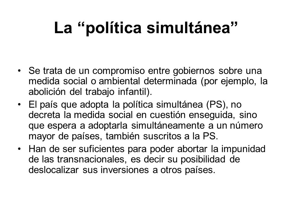 La política simultánea