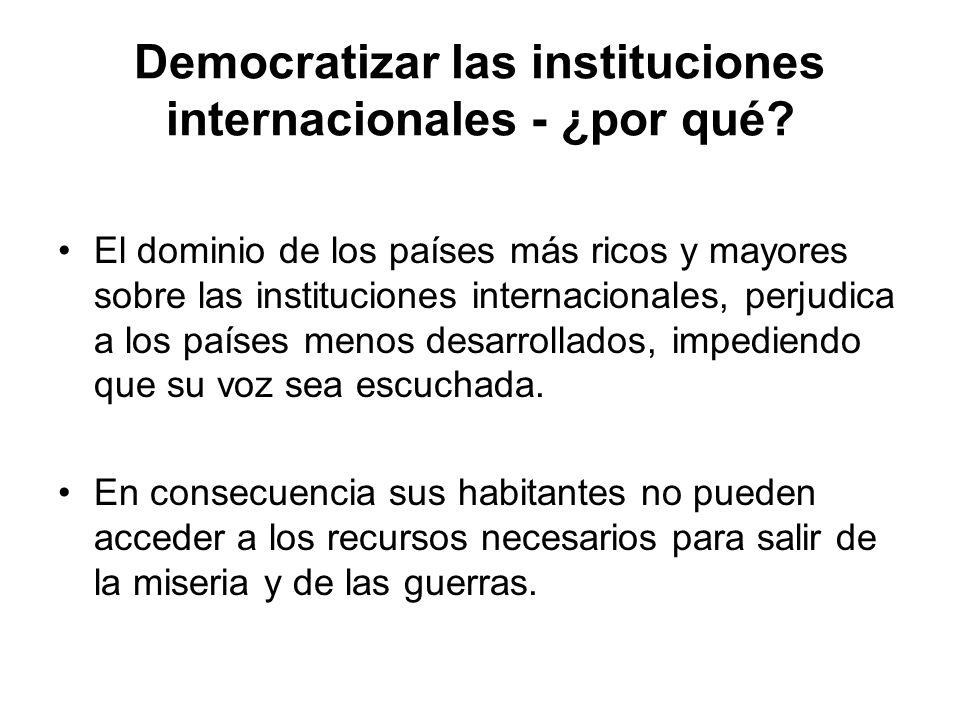 Democratizar las instituciones internacionales - ¿por qué