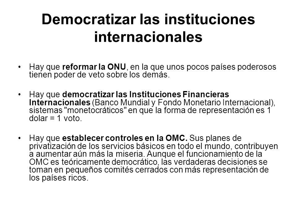 Democratizar las instituciones internacionales