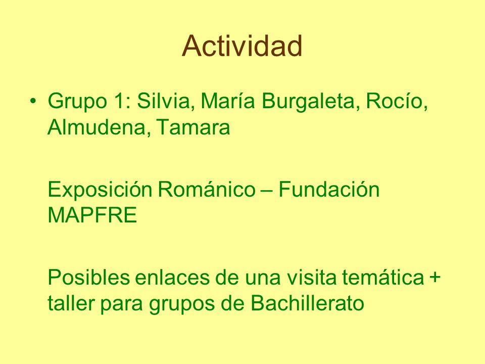Actividad Grupo 1: Silvia, María Burgaleta, Rocío, Almudena, Tamara