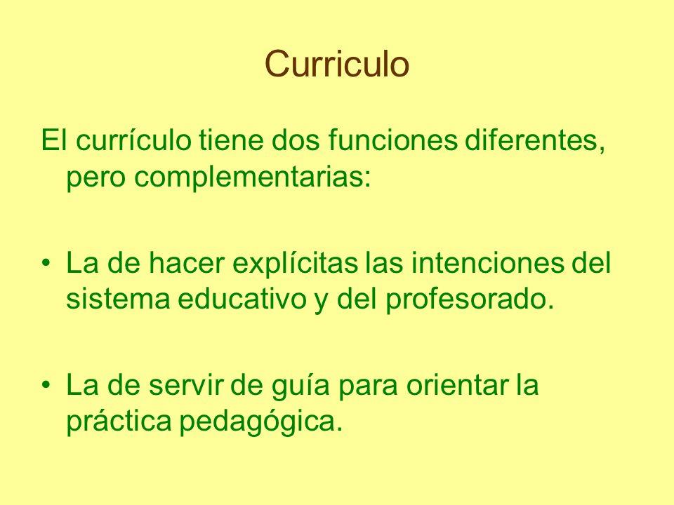 CurriculoEl currículo tiene dos funciones diferentes, pero complementarias: