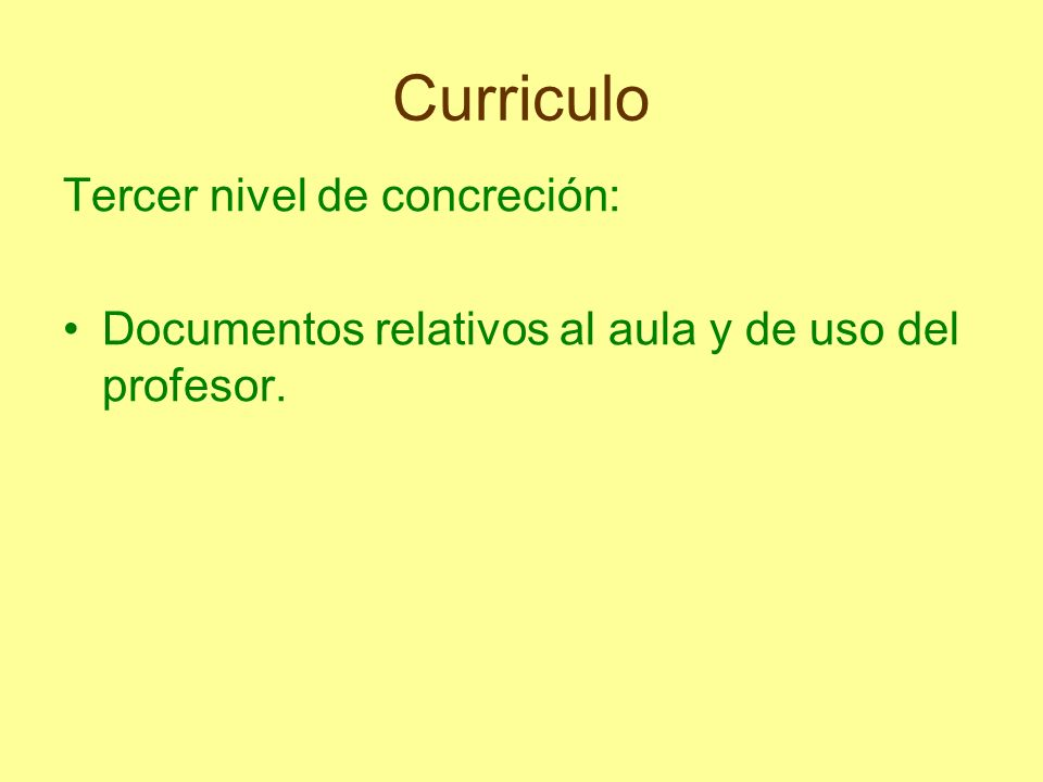 Curriculo Tercer nivel de concreción: