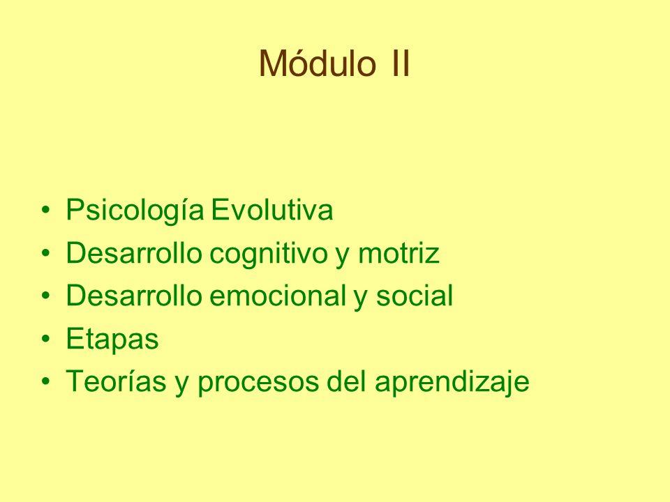 Módulo II Psicología Evolutiva Desarrollo cognitivo y motriz
