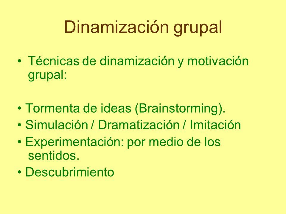 Dinamización grupal Técnicas de dinamización y motivación grupal: