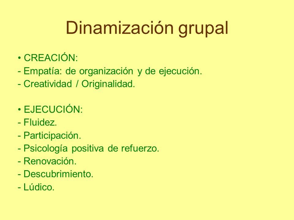 Dinamización grupal • CREACIÓN: