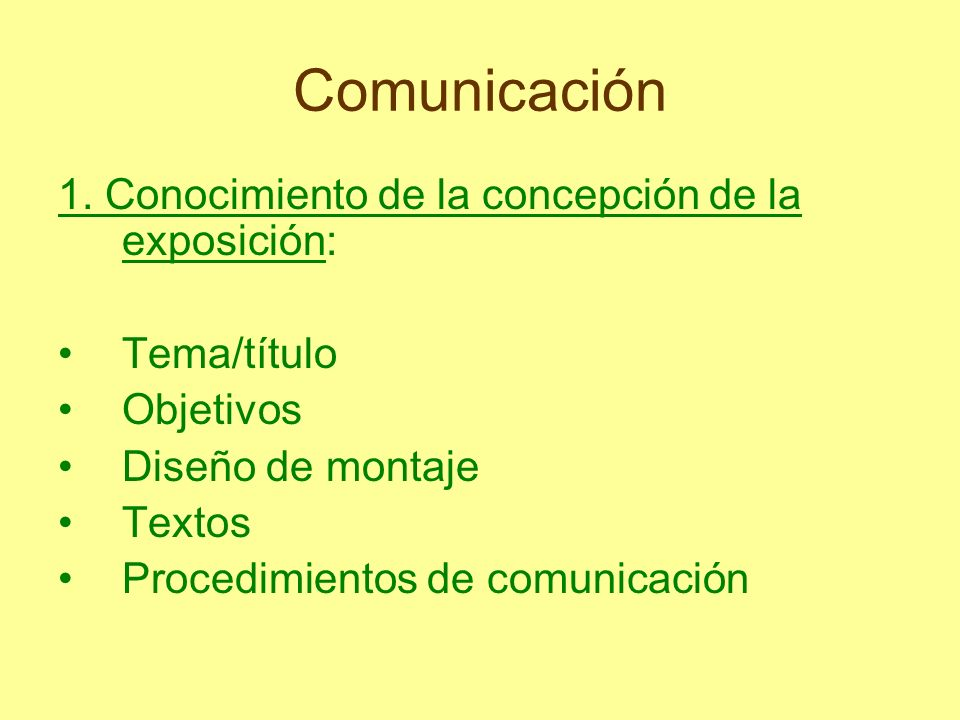 Comunicación 1. Conocimiento de la concepción de la exposición: