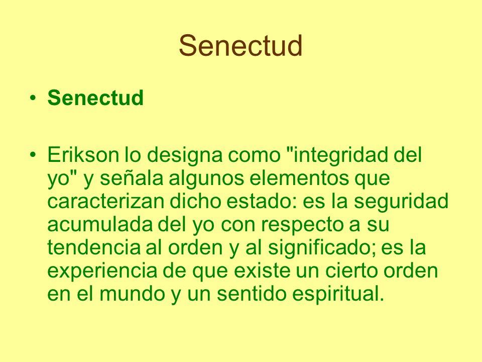 Senectud Senectud.