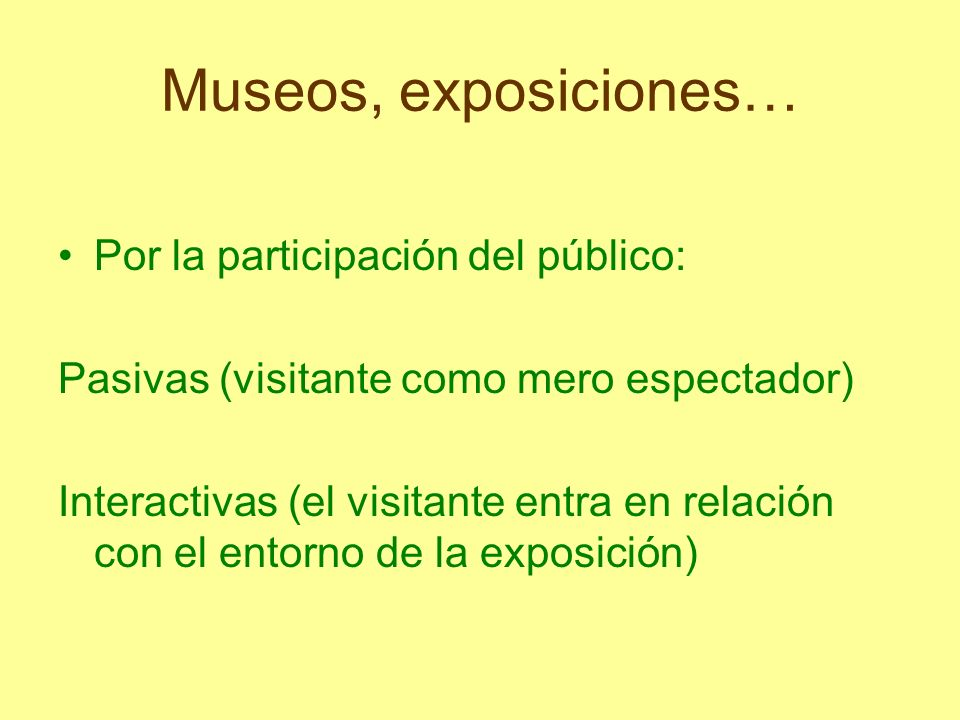Museos, exposiciones… Por la participación del público: