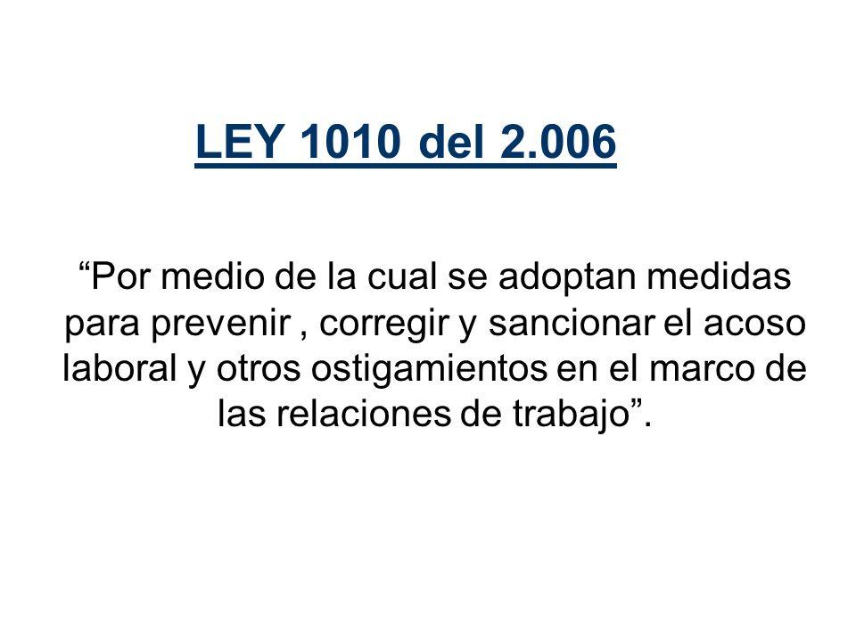 LEY 1010 del 2.006