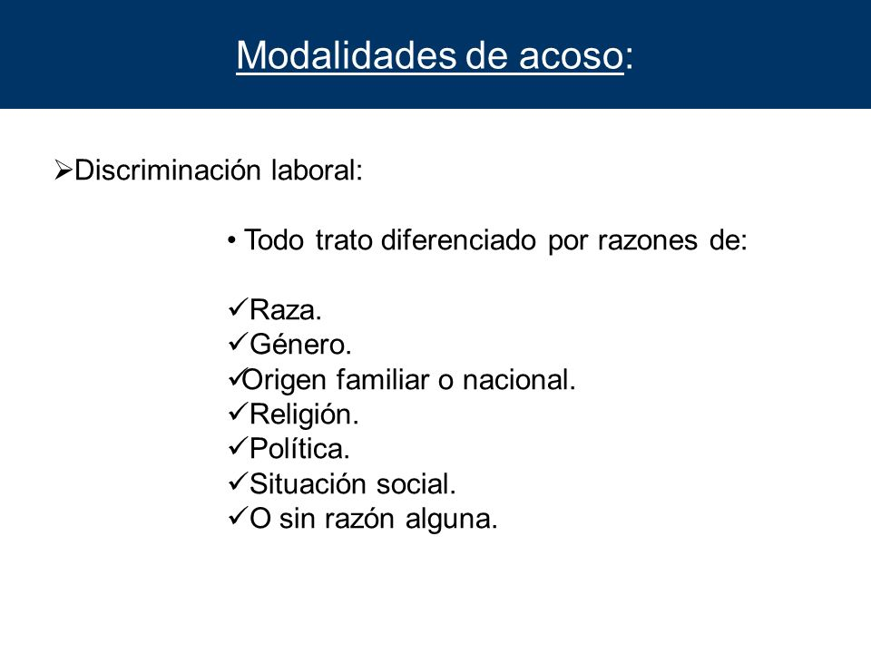 Modalidades de acoso: Discriminación laboral: