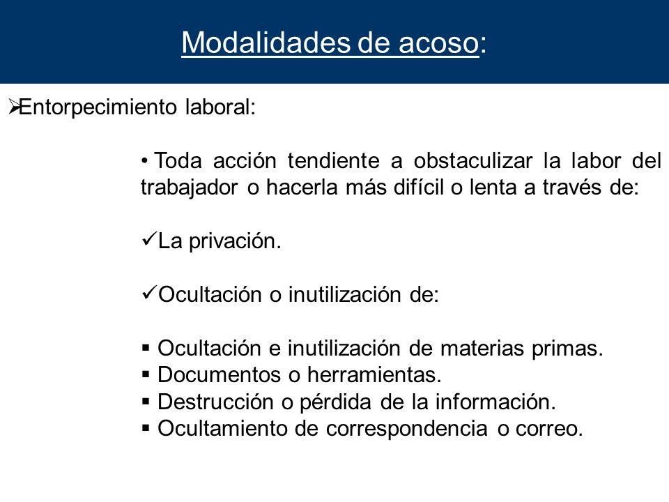 Modalidades de acoso: Entorpecimiento laboral: