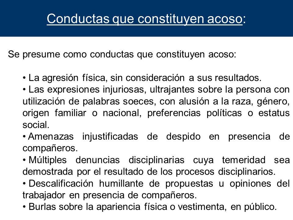 Conductas que constituyen acoso: