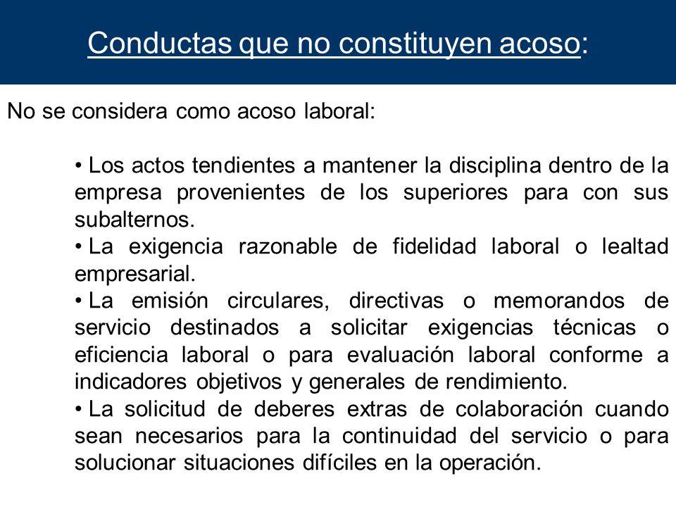 Conductas que no constituyen acoso: