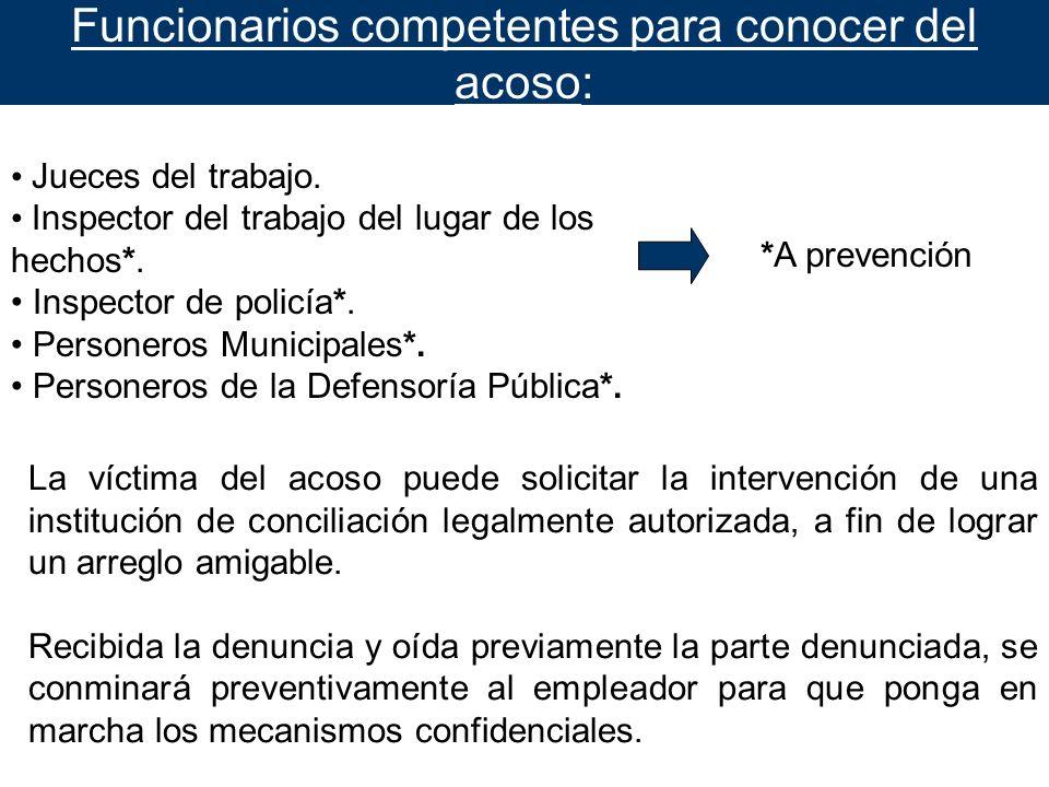 Funcionarios competentes para conocer del acoso: