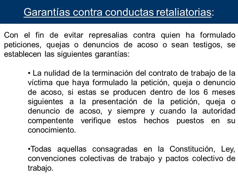 Garantías contra conductas retaliatorias: