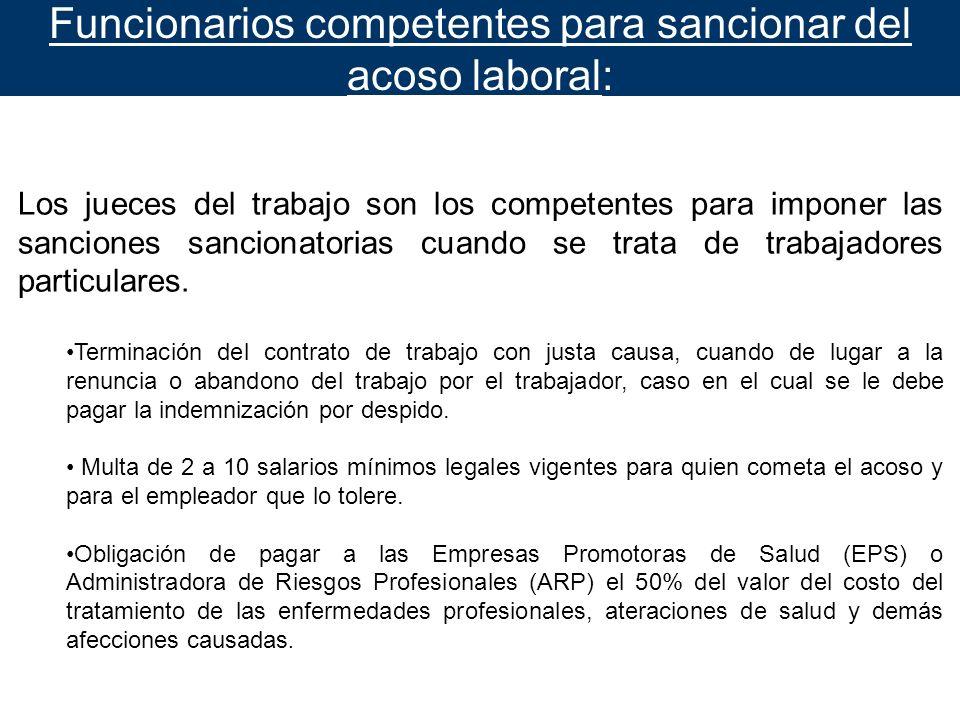 Funcionarios competentes para sancionar del acoso laboral:
