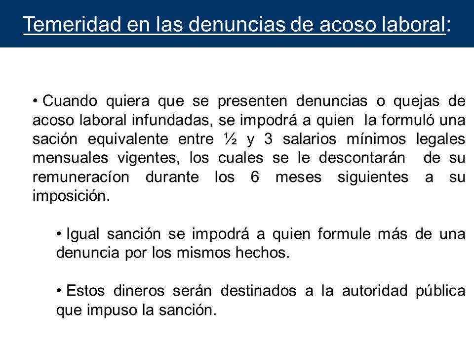 Temeridad en las denuncias de acoso laboral: