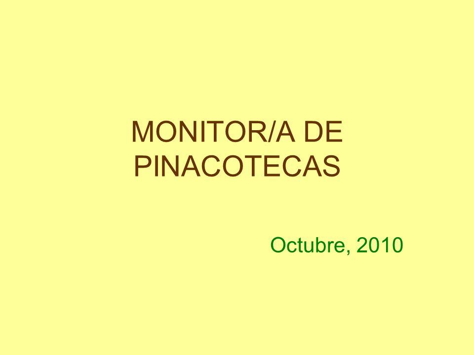 MONITOR/A DE PINACOTECAS