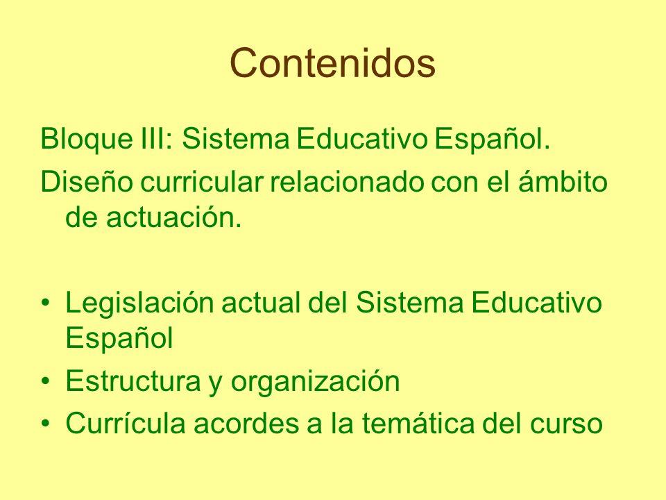 Contenidos Bloque III: Sistema Educativo Español.
