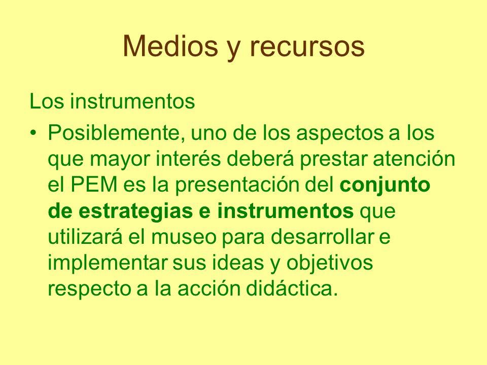 Medios y recursos Los instrumentos