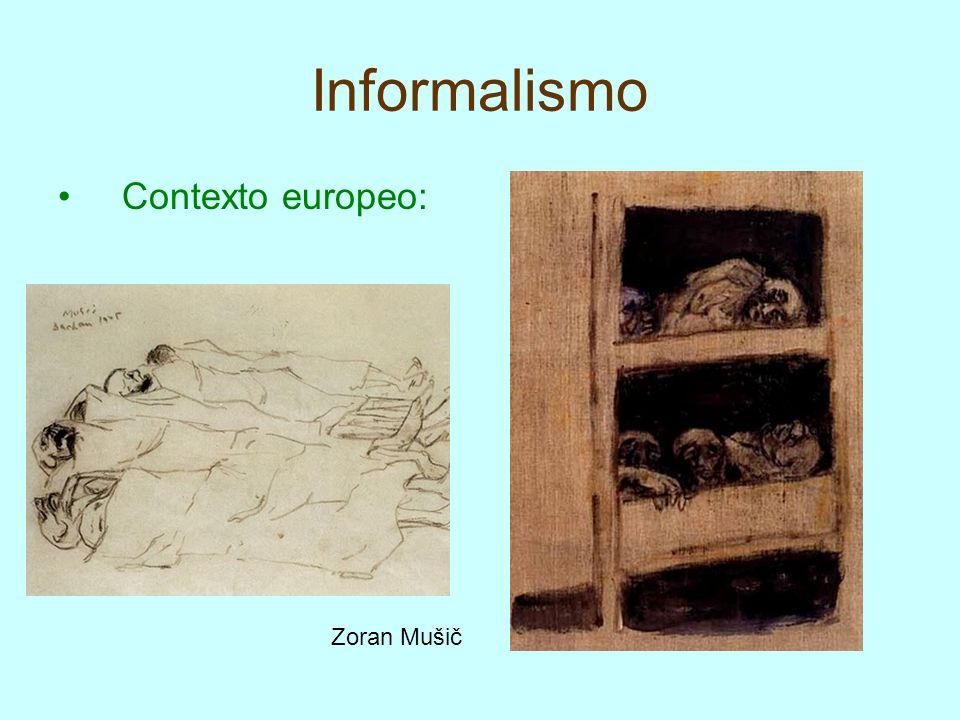 Informalismo Contexto europeo: Zoran Mušič