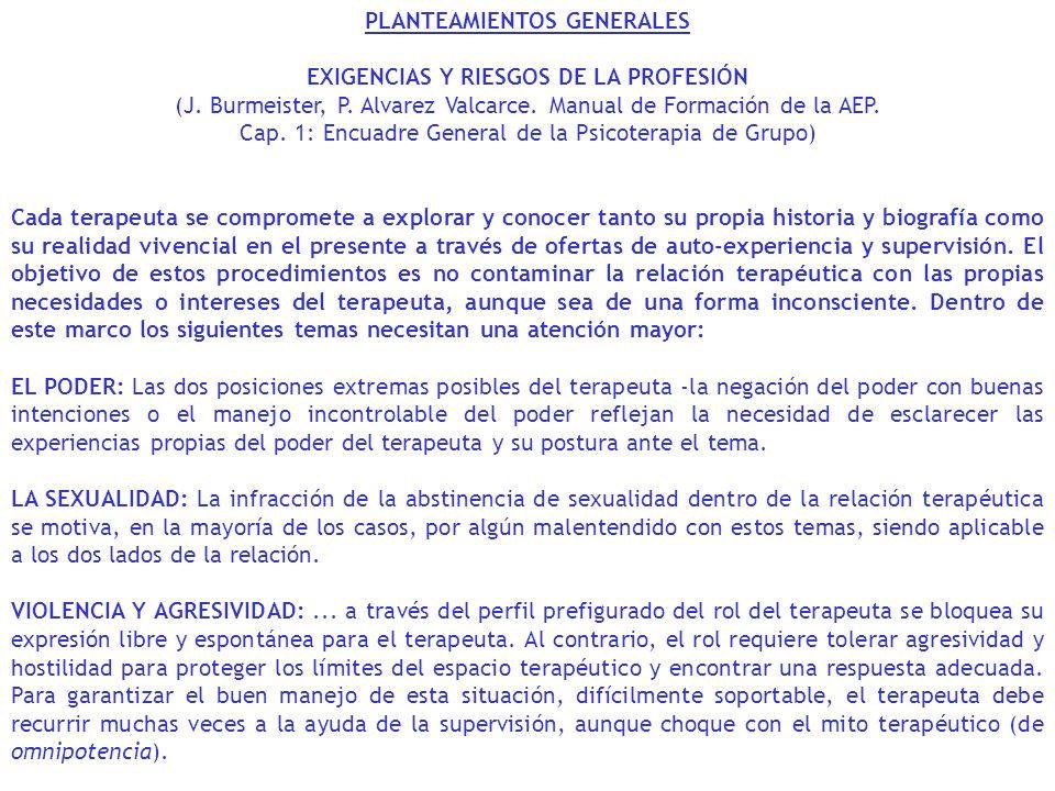 PLANTEAMIENTOS GENERALES EXIGENCIAS Y RIESGOS DE LA PROFESIÓN