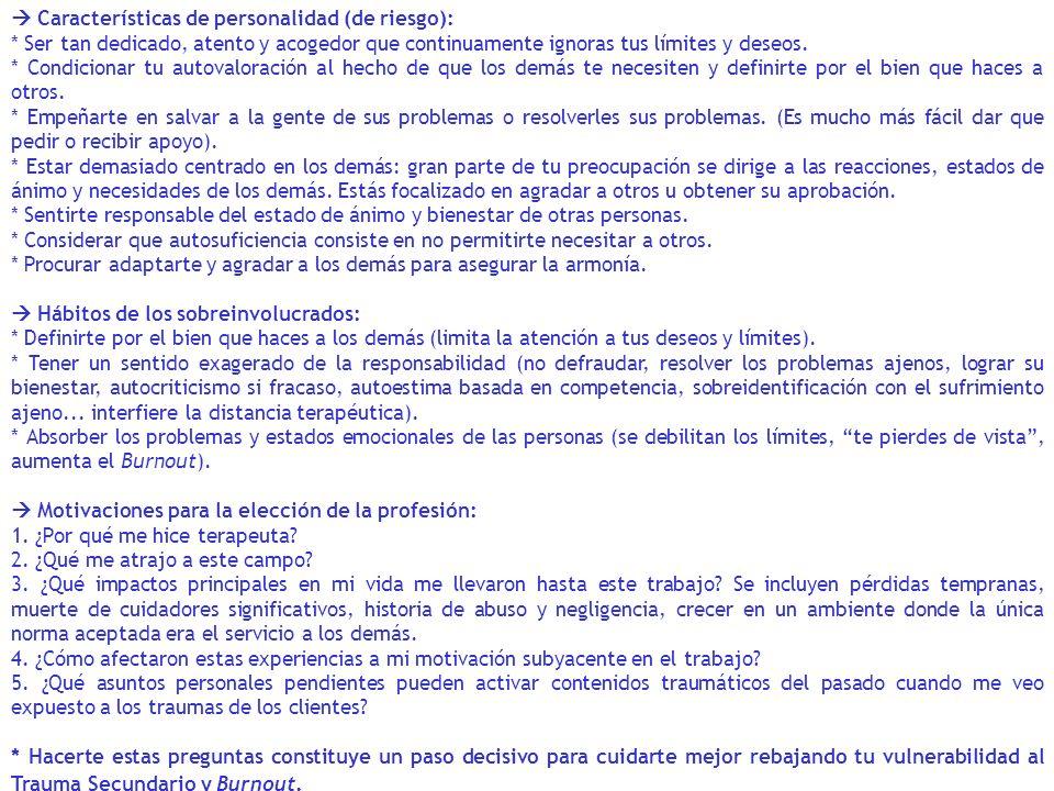  Características de personalidad (de riesgo):