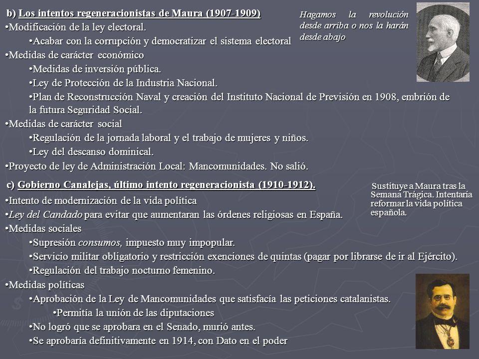 b) Los intentos regeneracionistas de Maura (1907-1909)