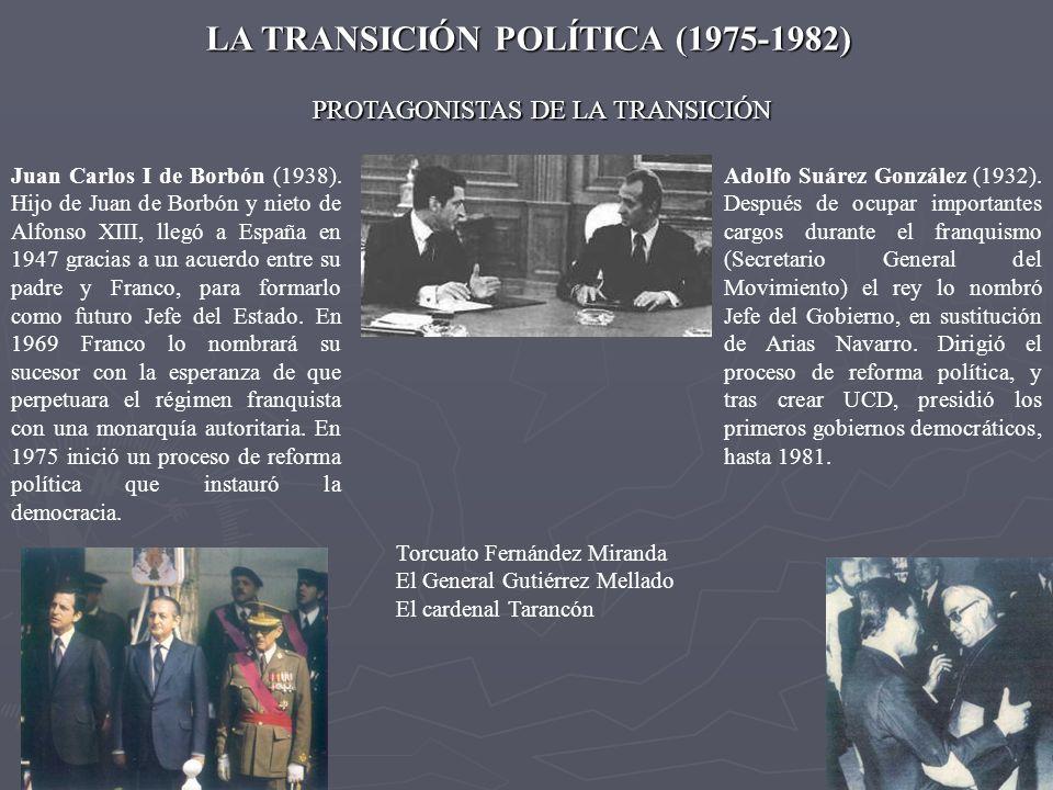 LA TRANSICIÓN POLÍTICA (1975-1982)