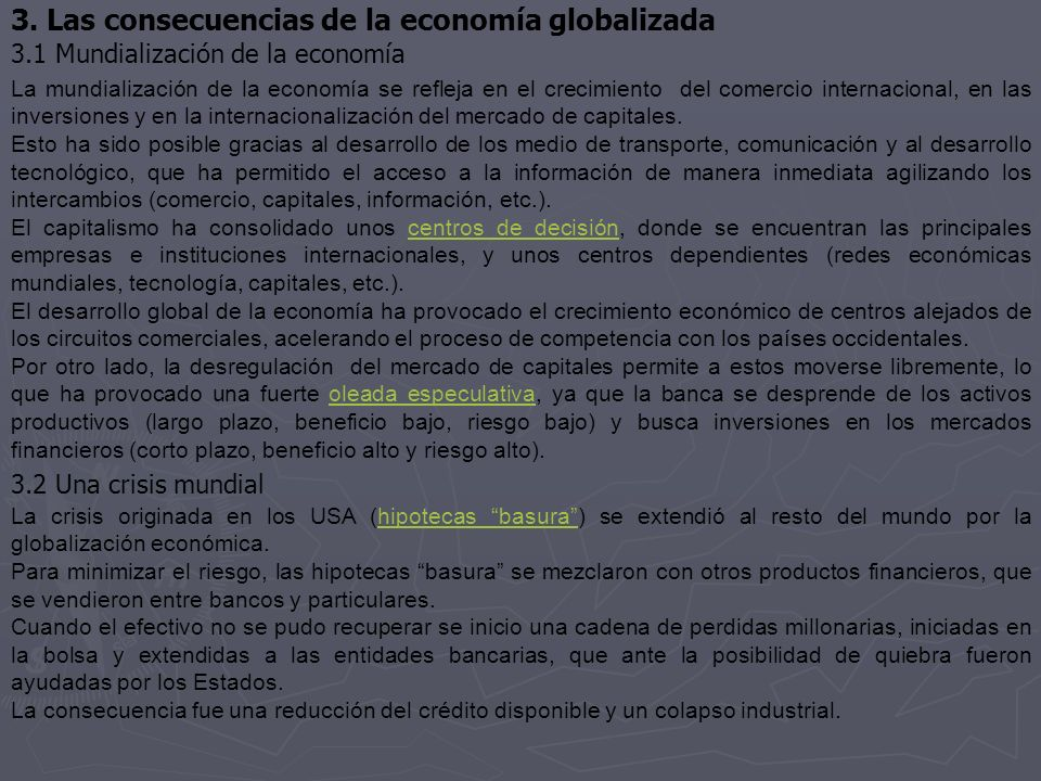 3. Las consecuencias de la economía globalizada