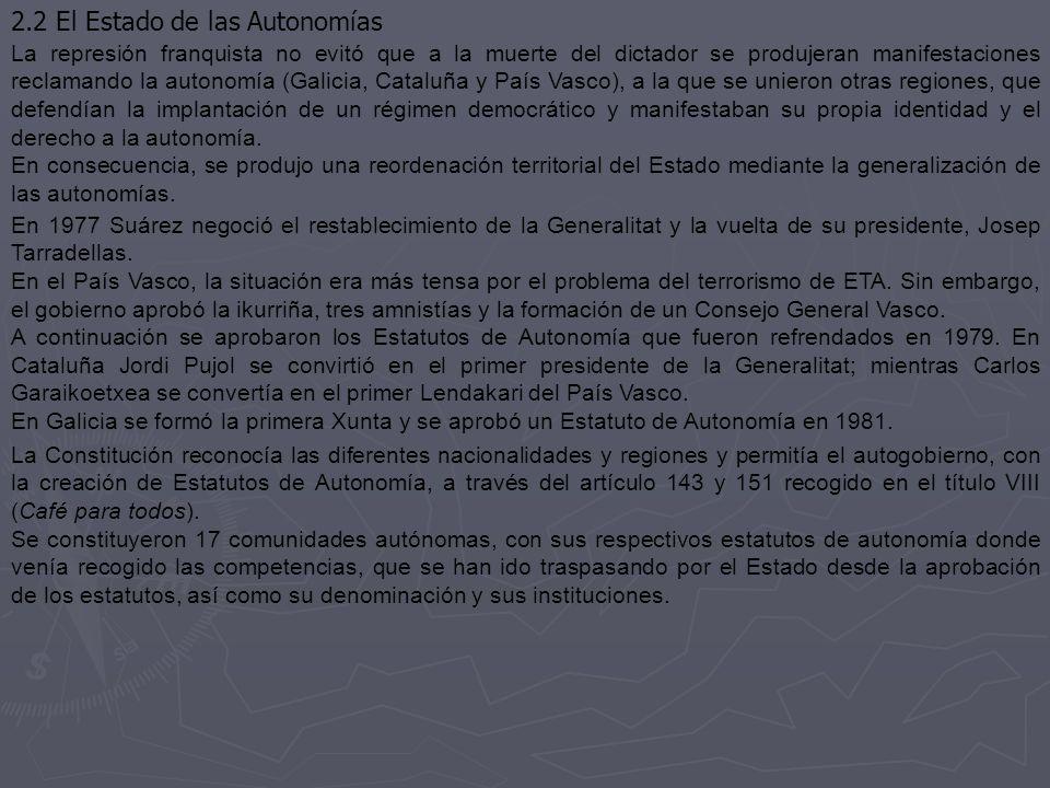 2.2 El Estado de las Autonomías