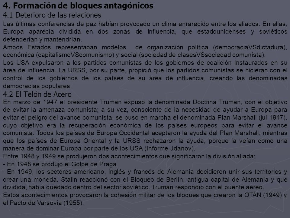 4. Formación de bloques antagónicos