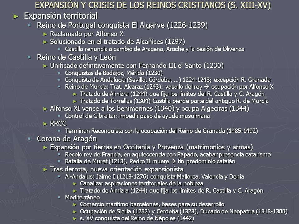 EXPANSIÓN Y CRISIS DE LOS REINOS CRISTIANOS (S. XIII-XV)
