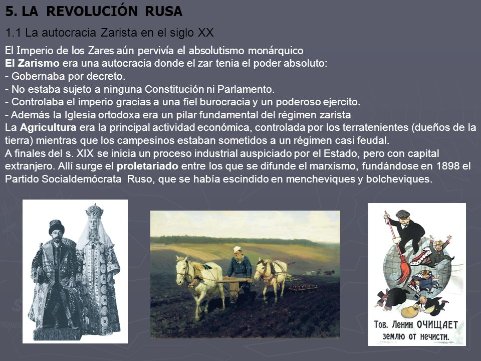 5. LA REVOLUCIÓN RUSA 1.1 La autocracia Zarista en el siglo XX