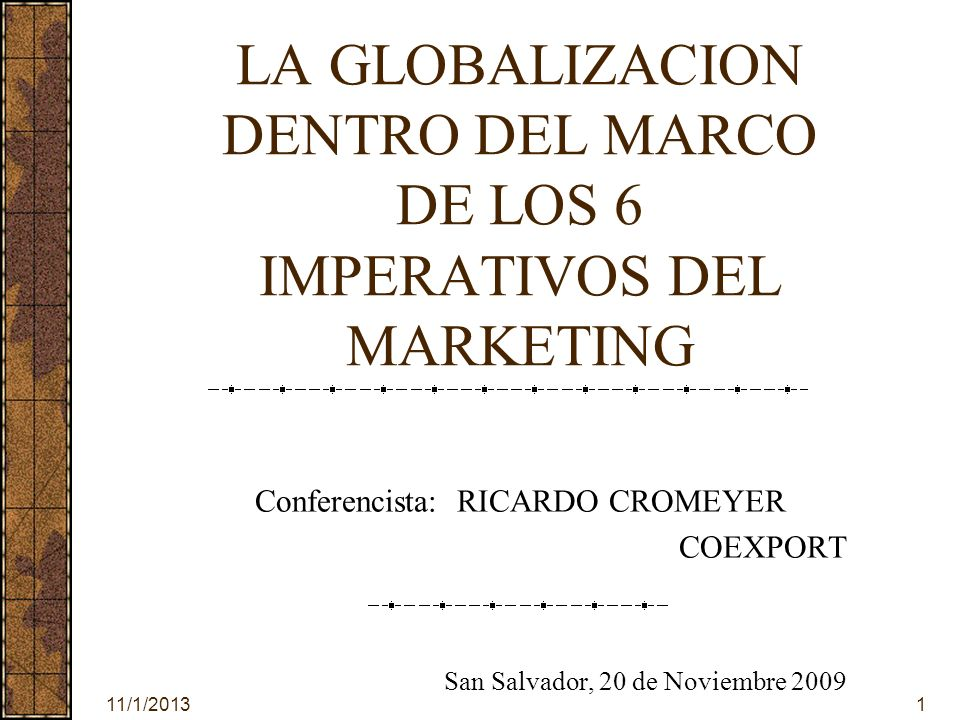 LA GLOBALIZACION DENTRO DEL MARCO DE LOS 6 IMPERATIVOS DEL MARKETING