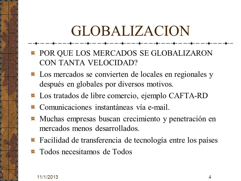 GLOBALIZACION POR QUE LOS MERCADOS SE GLOBALIZARON CON TANTA VELOCIDAD