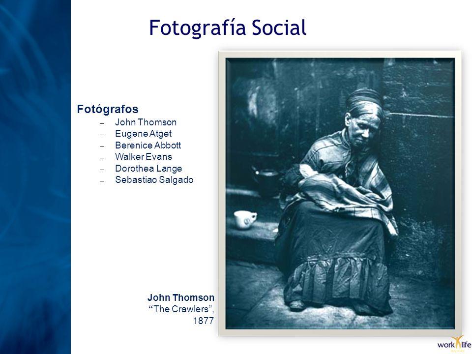 Fotografía Social Fotógrafos John Thomson Eugene Atget Berenice Abbott