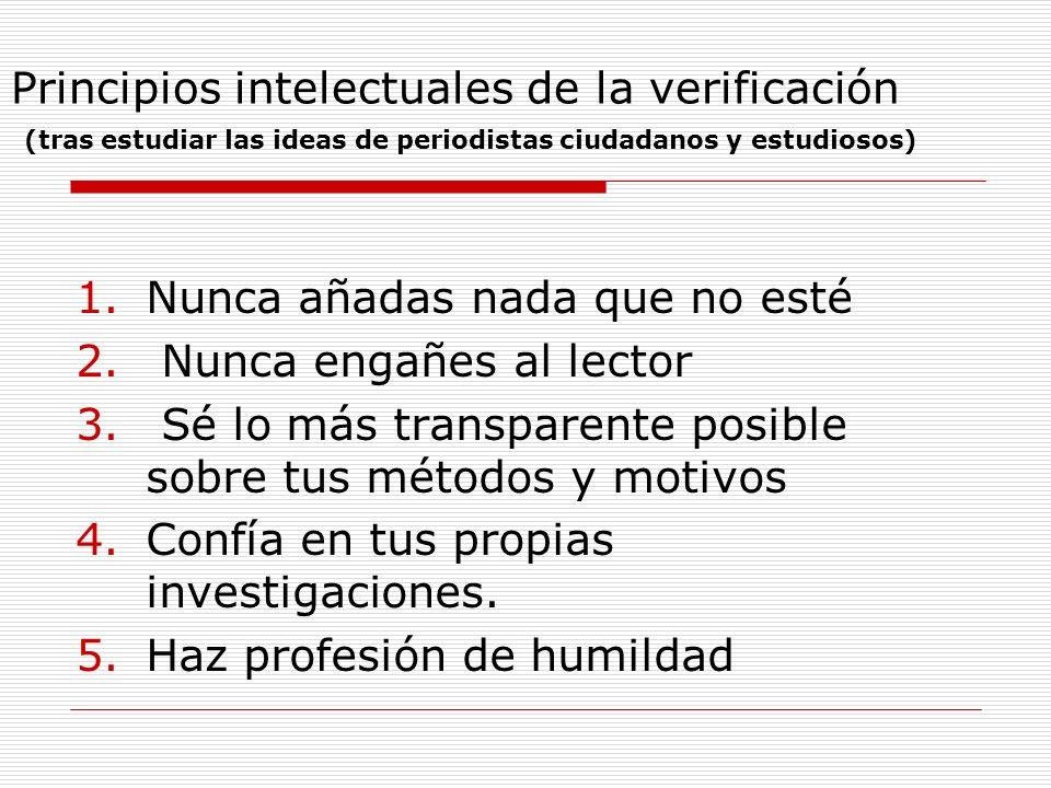 Principios intelectuales de la verificación (tras estudiar las ideas de periodistas ciudadanos y estudiosos)