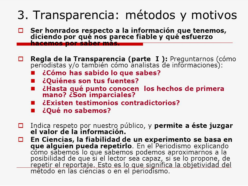 3. Transparencia: métodos y motivos