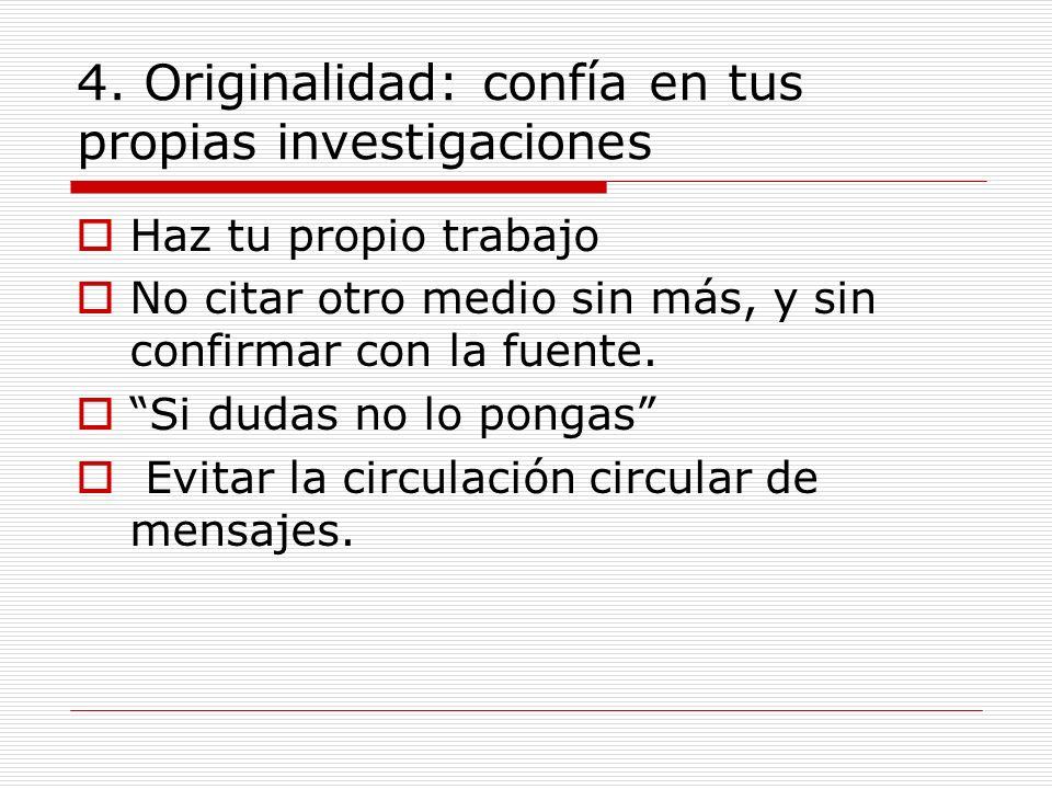 4. Originalidad: confía en tus propias investigaciones