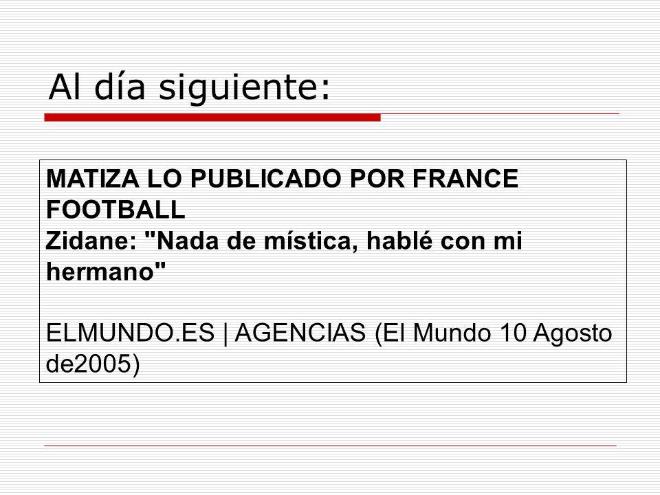 Al día siguiente: MATIZA LO PUBLICADO POR FRANCE FOOTBALL
