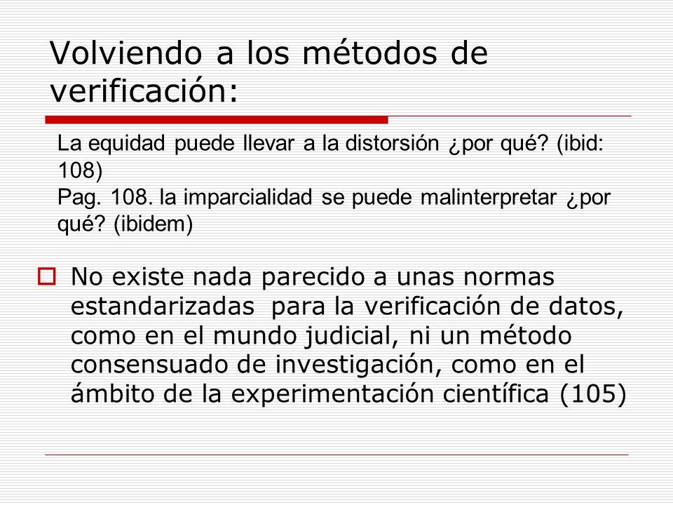 Volviendo a los métodos de verificación: