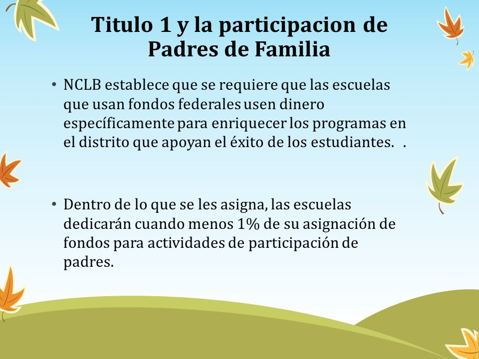 Titulo 1 y la participacion de Padres de Familia