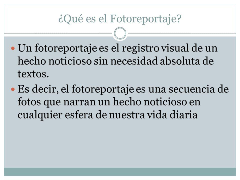 ¿Qué es el Fotoreportaje