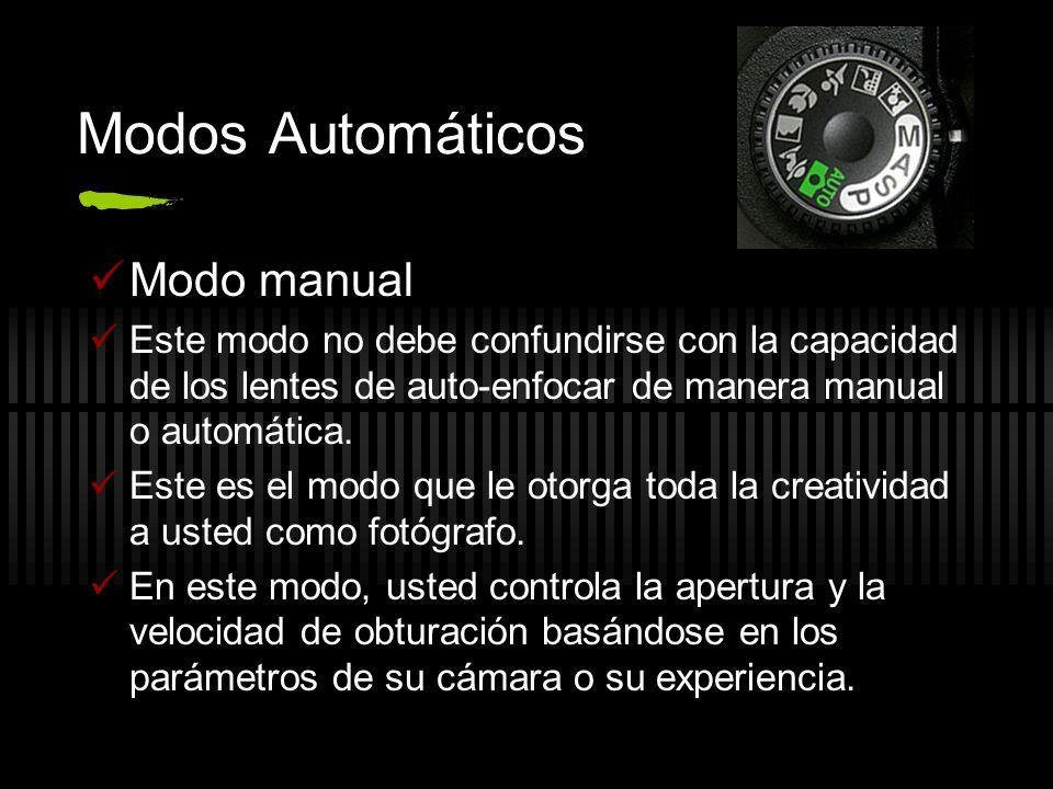 Modos Automáticos Modo manual