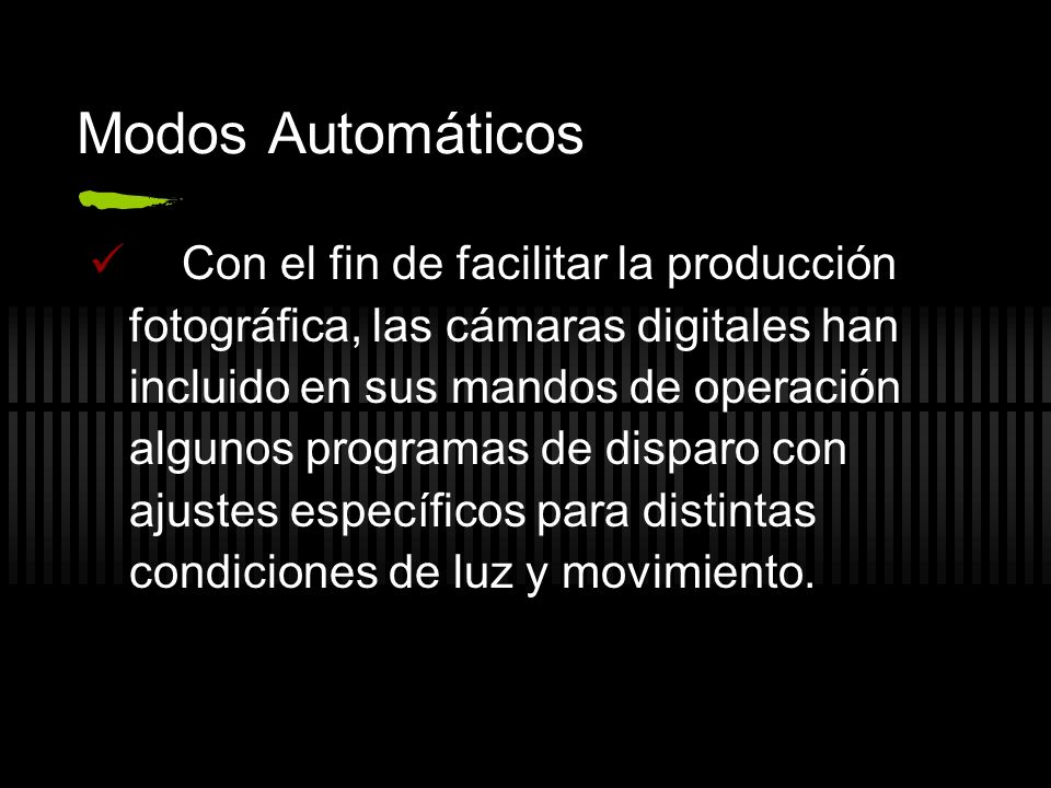 Modos Automáticos