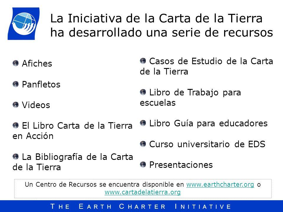 La Iniciativa de la Carta de la Tierra ha desarrollado una serie de recursos