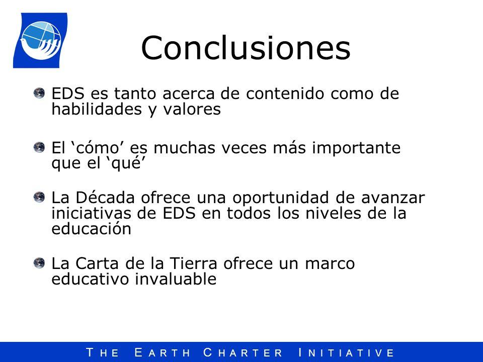 Conclusiones EDS es tanto acerca de contenido como de habilidades y valores. El 'cómo' es muchas veces más importante que el 'qué'