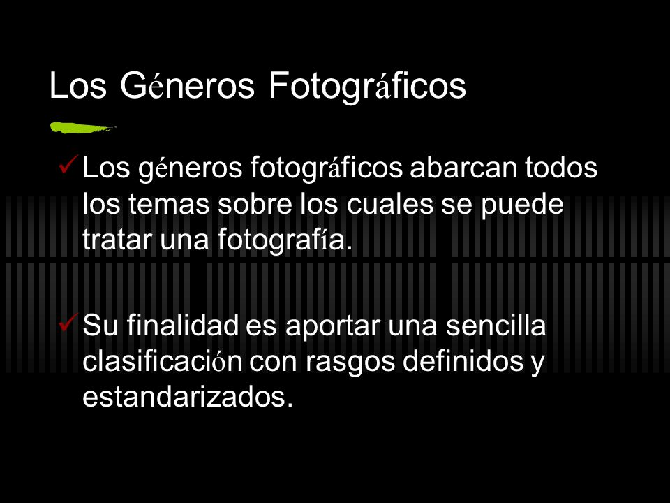 Los Géneros Fotográficos