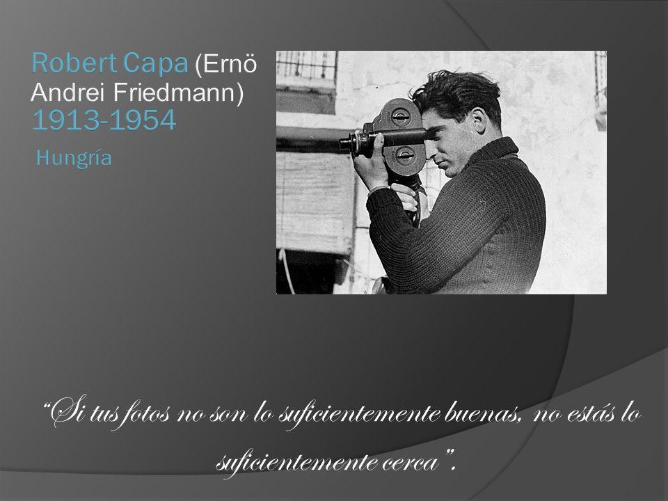 Robert Capa (Ernö Andrei Friedmann) 1913-1954